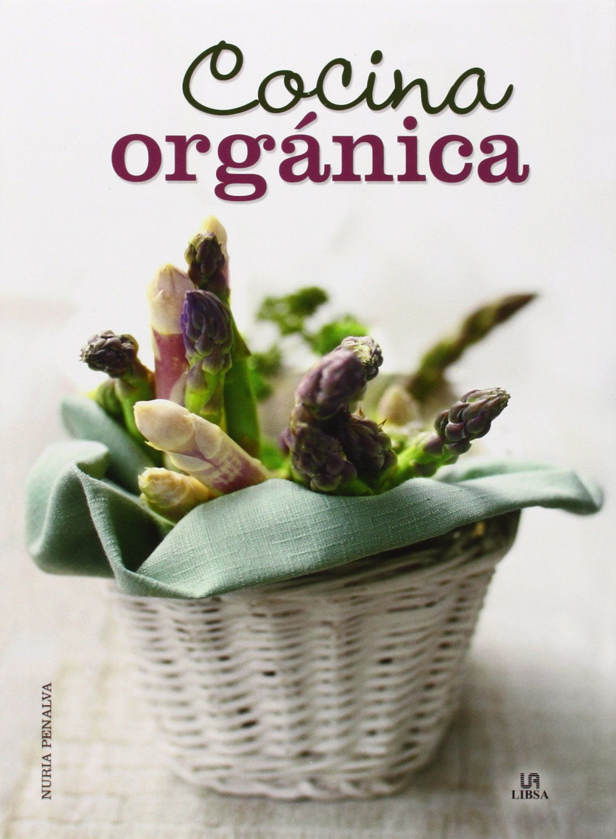 Cocina orgánica (Especial) (Español) Tapa dura
