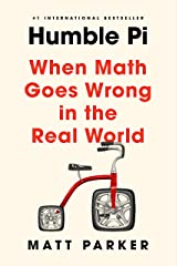 Humble Pi: When Math Goes Wrong in the Real World Hardcover