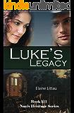 Luke's Legacy (Nan's Heritage Series Book 3)