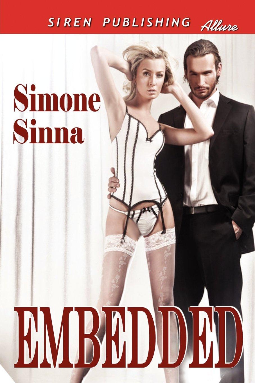 Amazon.com: Embedded (Siren Publishing Allure) (9781619264076): Simone  Sinna: Books