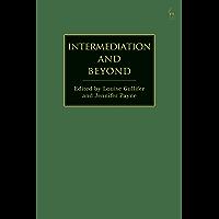 Intermediation and Beyond (English Edition)