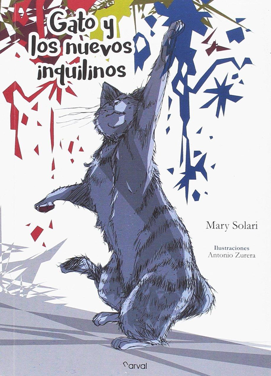 Gato y los nuevos inquilinos (Spanish) Paperback – 2018