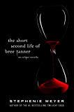 The Short Second Life Of Bree Tanner: An Eclipse Novella (Twilight Saga) (English Edition)