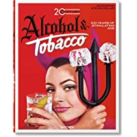 20th Century . Alcohol and Tobacco Ads