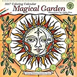 Magical Garden 2017 Coloring Wall Calendar: Coloring Meditations Inspired by Nature