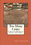 Too Many Coins ( Jewish Regency Mystery Stories Book 1)