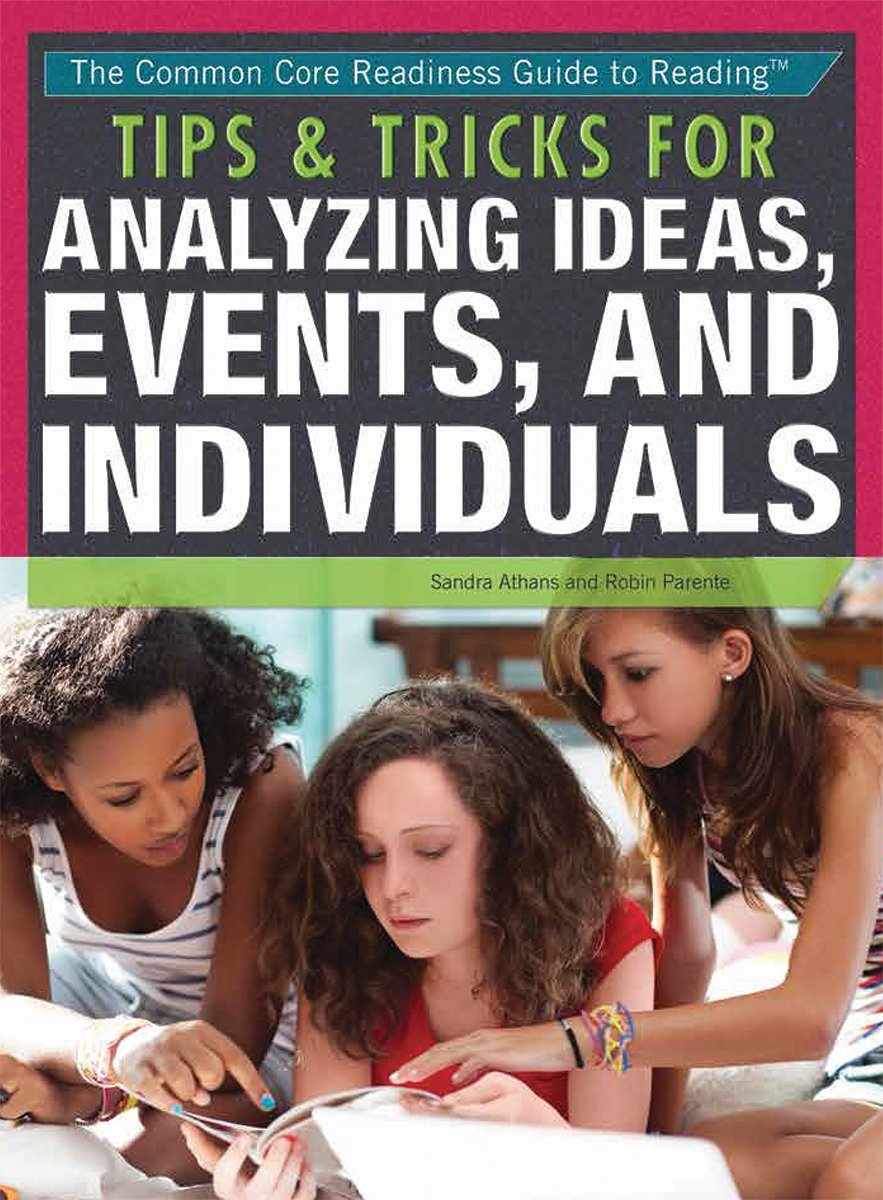 Download Tips & Tricks for Analyzing Ideas, Events, and Individuals (The Common Core Readiness Guide to Reading) pdf