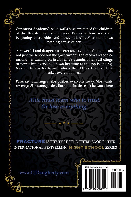 Night School Fracture (volume 3): Cj Daugherty: 9780349001715: Amazon:  Books