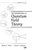 An Introduction To Quantum Field Theory (Frontiers in Physics) (English Edition)