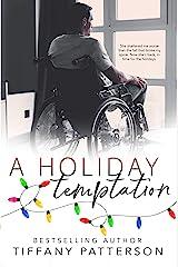 A Holiday Temptation: A Holiday Novella Kindle Edition