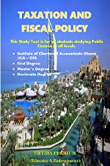 TAXATION AND FISCAL POLICY: The Materpiece for Public Finance Students Kindle Edition