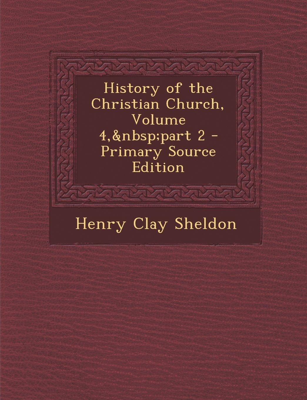 History of the Christian Church, Volume 4, part 2 PDF