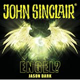 John Sinclair - Engel?: . Sonderedition 12. (John Sinclair Hörspiel-Sonderedition, Band 12)
