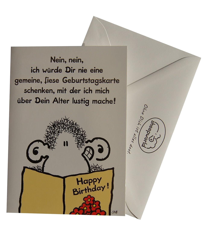 Geburtstagskarte - Nein, nein, ich würde dir nie eine gemeine ... - Geburtstagskarte Schreiben