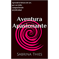 Aventura Apasionante (Spanish Edition)