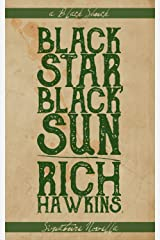 Black Star, Black Sun Kindle Edition