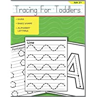 Tracing For Toddlers: Beginner to Tracing Lines, Shape & ABC Letters: 1