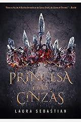 Princesa das Cinzas (Em Portugues do Brasil) Paperback