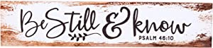 P. Graham Dunn Be Still & Know White Wash 2.5 x 11.75 Inch Solid Pine Wood Farmhouse Stick Sign