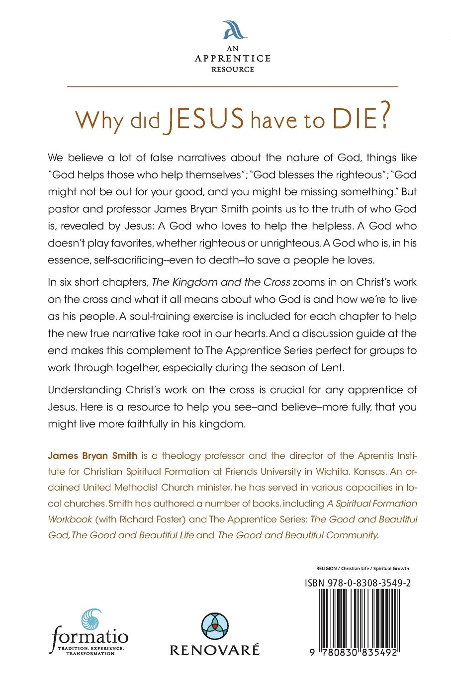 The Kingdom and the Cross (Apprentice Resources): James Bryan ...
