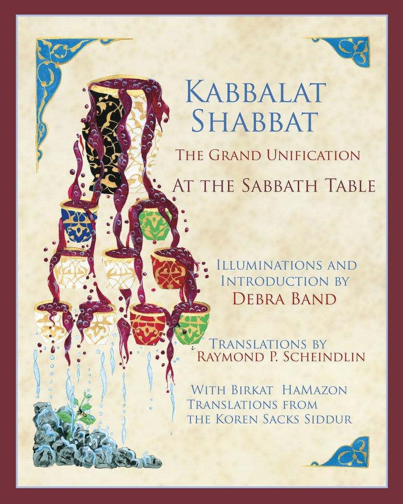 Kabbalat Shabbat: the Grand Unification: At the Sabbath Table ePub fb2 book