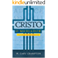 Cristo, o Mediador: Um Estudo da Cristologia de Westminster