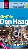 Reise Know-How CityTrip Den Haag mit Scheveningen - mit großem City-Faltplan