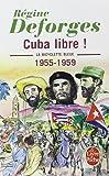 La bicyclette bleue, tome 7 : Cuba libre ! (Poche)