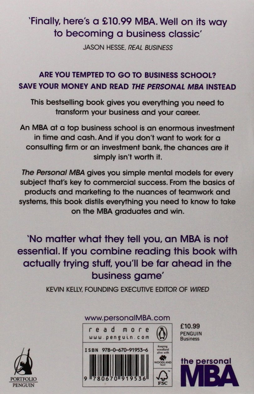 the personal mba a world class business education in a single the personal mba a world class business education in a single volume amazon co uk josh kaufman 9780670919536 books