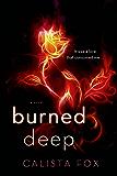 Burned Deep: A Novel (Burned Deep Trilogy)