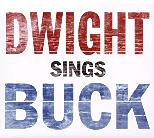Dwight Sings Buck [Vinyl]