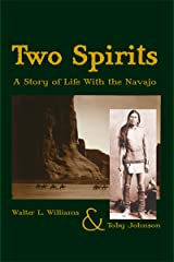 Two Spirits: A Story of Life With the Navajo Kindle Edition