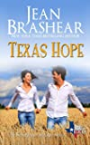 Texas Hope: A Sweetgrass Springs Story: Volume 16