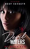 Deep Secrets (Devil In The Waters Book 5)