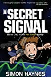 The Secret Signal: Hal Junior 01