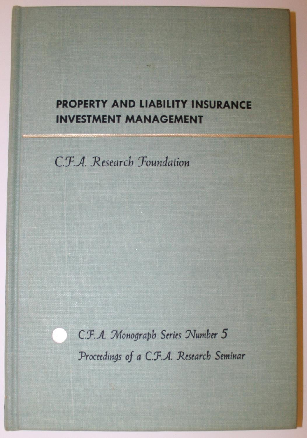 Property and Liability Insurance Investment Management