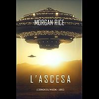 l'Ascesa (Le cronache dell'invasione—Libro Tre)