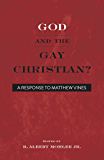 God and the Gay Christian?: A Response to Matthew Vines (Conversant Book 1)