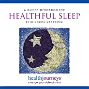 A Meditation for Healthful Sleep- Guided Imagery to Reduce Insomnia and Improve Quality and Quantity of Restful Sleep