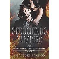 Seduciendo al Vampiro (6 Libros En 1) Colección Especial De Vampiros En Español: Libros de Novelas de Vampiros. Las…