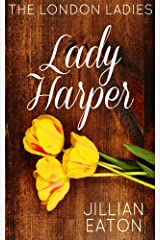 Lady Harper (London Ladies, Book 4) Kindle Edition