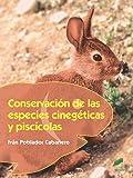 Conservación de las especies cinegéticas y piscícolas (Agraria)