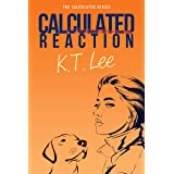 Calculated Reaction: The Calculated Series: Book 4