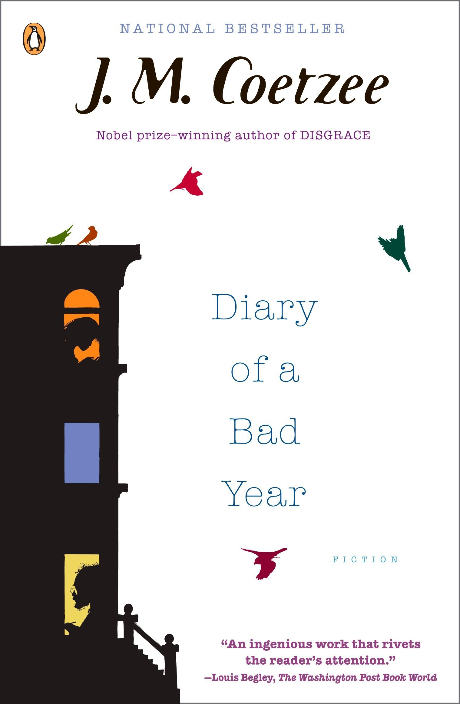 Diary of a Bad Year: Fiction: J. M. Coetzee: 9780143114482: Amazon.com:  Books