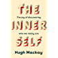 The Inner Self: The joy of discovering who we really are