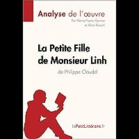 La Petite Fille de Monsieur Linh de Philippe Claudel (Analyse de l'oeuvre): Comprendre la littérature avec…