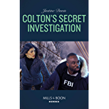 Colton's Secret Investigation (Mills & Boon Heroes) (The Coltons of Roaring Springs, Book 11) (English Edition)