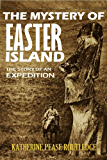 The Mystery of Easter Island: The Story of an Expedition (1919) (Linked Contents)