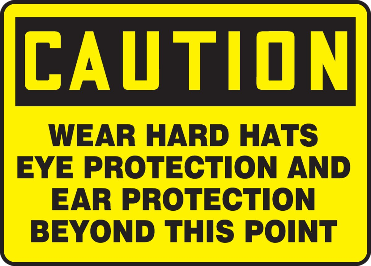 Accuform MPPE422VS Sign 7 Length x 10 Width x 0.004 Thickness LegendCAUTION WEAR HARD HATS EYE PROTECTION AND EAR PROTECTION BEYOND THIS Adhesive Vinyl Black on Yellow 7 Length x 10 Width x 0.004 Thickness 7 x 10 7 x 10