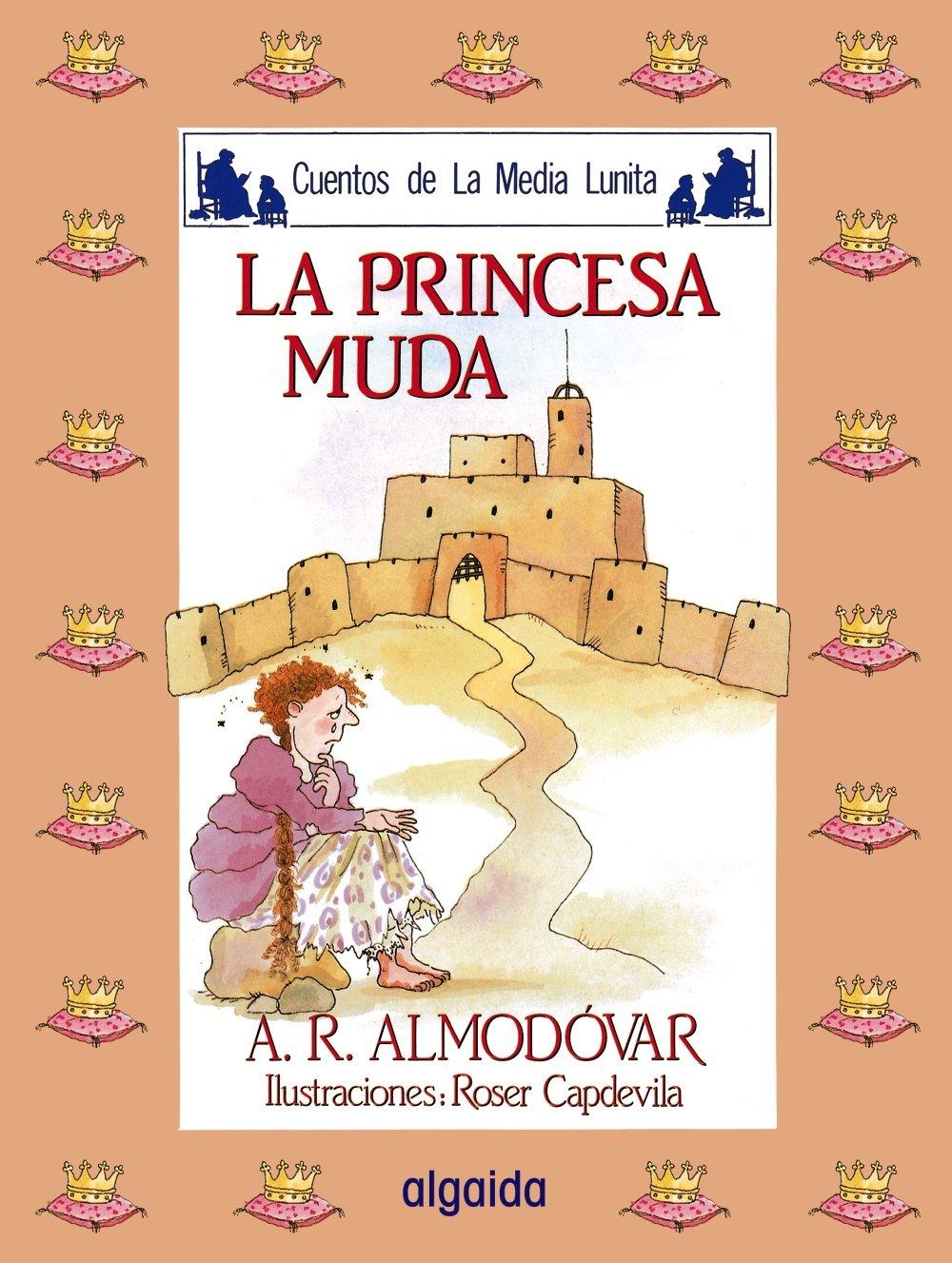 Media lunita nº 5. La princesa muda (Infantil - Juvenil - Cuentos De La Media Lunita - Edición En Rústica)